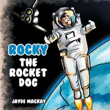 Rocky the Rocket Dog