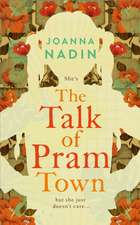 Talk of Pram Town
