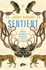 Higgins, J: Sentient