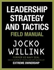 LEADERSHIP STRATEGY & TACTICS