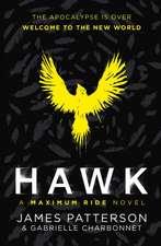 Hawk 01: A Maximum Ride Novel