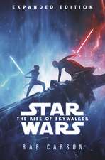Carson, R: Star Wars: Rise of Skywalker (Expanded Edition)