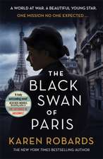 Robards, K: The Black Swan of Paris