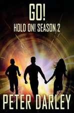 Go! - Hold On! Season 2