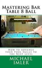 Mastering Bar Table 8 Ball