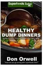 Healthy Dump Dinners