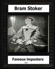 Famous Impostors (1910) by