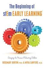 The Beginning of Stem Early Learningtm