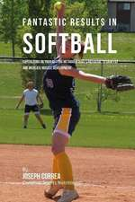 Fantastic Results in Softball