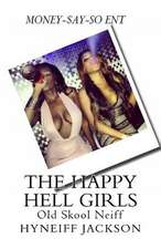 The Happy Hell Girls