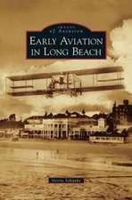 Early Aviation in Long Beach