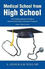 Medical School from High School