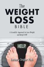The Weight Loss Bible