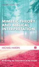 Mimetic Theory and Biblical Interpretation