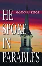 He Spoke in Parables