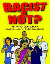 Racist or Not?
