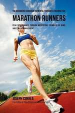 The Beginners Guidebook to Mental Toughness Training for Marathon Runners