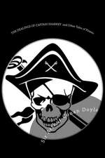 The Dealings of Captain Sharkey and Other Tales of Pirates