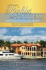 Profiles on Success with Anna Kowalczyk-Slowy