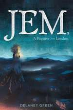 Jem, a Fugitive from London