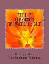 Try This Classroom Management System