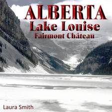 Alberta Lake Louise Fairmont Chateau