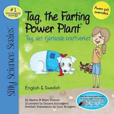 Tag, the Farting Power Plant - English / Swedish
