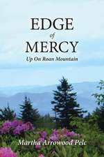 Edge of Mercy - Up on Roan Mountain