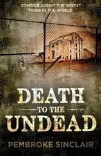 Death to the Undead