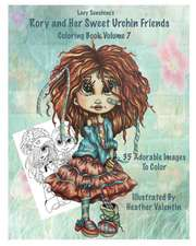 Lacy Sunshine's Rory and Her Sweet Urchin Friends Coloring Book Volume 7