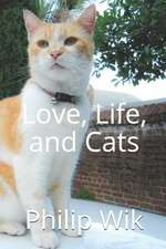 Love, Life, and Cats