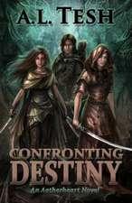 Confronting Destiny