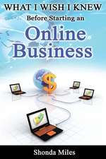 What I Wish I Knew Before Starting an Online Business