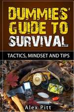 Dummies' Guide to Survival