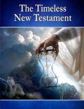 The Timeless New Testament