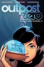 Outpost Zero Volume 1