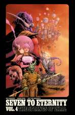 Seven to Eternity Volume 4: The Springs of Zhal