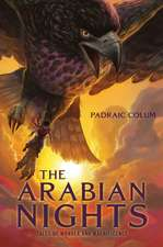 The Arabian Nights: Tales of Wonder and Magnificence