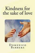 Klindness for the Sake of Love