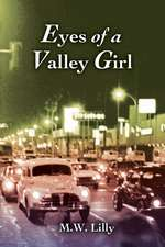 Eyes of a Valley Girl