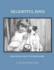 Delightful Dogs Grayscale Adult Coloring Book
