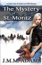The Mystery of St. Moritz