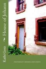 House of Johann