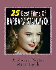 25 Best Films of Barbara Stanwyck