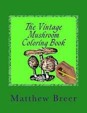 The Vintage Mushroom Coloring Book