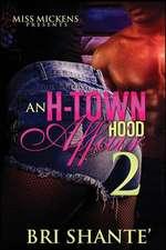 An H-Town Hood Affair 2