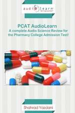 PCAT Audiolearn - Complete Science Review for the PCAT!