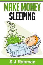 Make Money Sleeping!