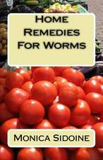 Home Remedies for Worms