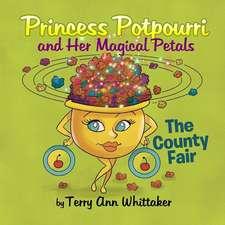 Princess Potpourri and Her Magical Petals